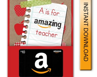"Printable ""A is for Amazing Teacher"" Amazon Gift Card Holder - Digital Instant Download - Teacher Appreciation"