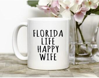 Florida Life Happy Wife  Mug