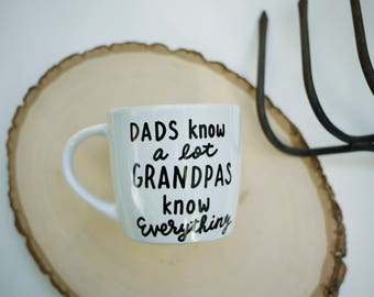 Dads Know A Lot Grandpa Know Everything Mug / Funny Father's Day Gift for Grandpa / Unique Grandpa Gift From Grandkids / Grandpa Birthday