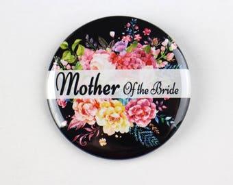 Mother of the bride pin,  wedding pin, flower wedding pin, name button pin