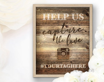 Help Us Capture the Love Wedding Hashtag Sign PRINTABLE, Rustic Wedding Hashtag Sign, Instagram Sign, Custom Hashtag Sign, Share the Love