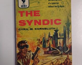 The Syndic by C.M. Kornbluth Bantam Books #1317 1955 Vintage Sci-Fi Paperback