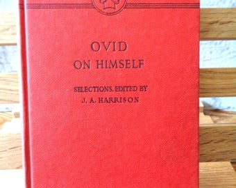 Vintage book Ovid On Himself JA Harrison editor slim volume 1960s red hardback Roman Poet anthology Rare book first edition 334 (X)