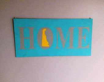 Home State Sign - State Sign - Housewarming Gift - State Décor - State Pride Sign - State Outline - Home Sweet Home - City and State Sign