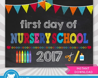 First Day of Nursery School Sign - 1st Day of School Printable - First Day of School Sign - Photo Props - Chalkboard Sign - Instant Download
