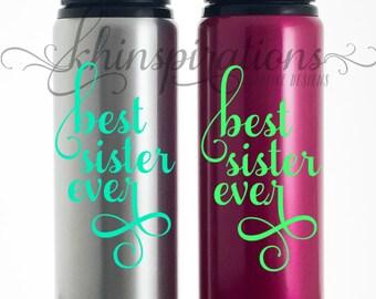Sister Coffee Mug, Best Sister Ever Travel Mug, Best Sister Gifts, Gifts for Sister, Coffee Mug, Tumbler, Travel Tumbler, Travel Mug