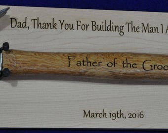 Father Of The Groom ~ To Dad From Son ~ Gift For Dad ~ Stepfather ~ Engraved Hammer ~ Father's Day Gift ~ Wedding Gift For Dad ~ Custom Gift