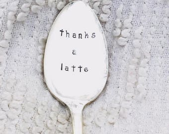 hand stamped silver teaspoon - thanks a latte,  thank you gift