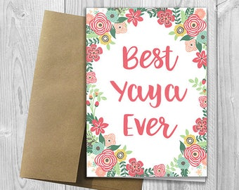 Best Yaya Ever - Mother's Day / Birthday / Any Occasion -  5x7 PRINTED Floral Watercolor Greeting Card - Flowers Notecard