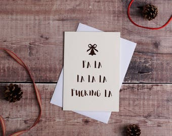Fa la la la rude christmas card, funny christmas card, greetings card, offensive, adult, banter, xmas, rose gold foil, singing FREE P&P