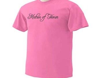 Matron Of Honor 01 Brides Attendant Wedding Bridal Party T-Shirt