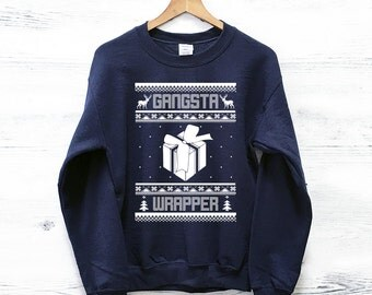 Gangsta Wrapper Ugly Christmas Sweater - Funny Ugly Christmas Sweatshirt - Christmas Sweaters - Tacky Christmas