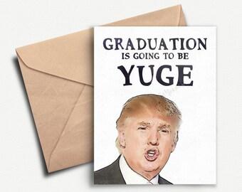 Funny Graduation Card, Donald Trump, Graduation Gift, Graduation Gift for Her, Grad Gift for Him, College Graduation, Graduation Invitation