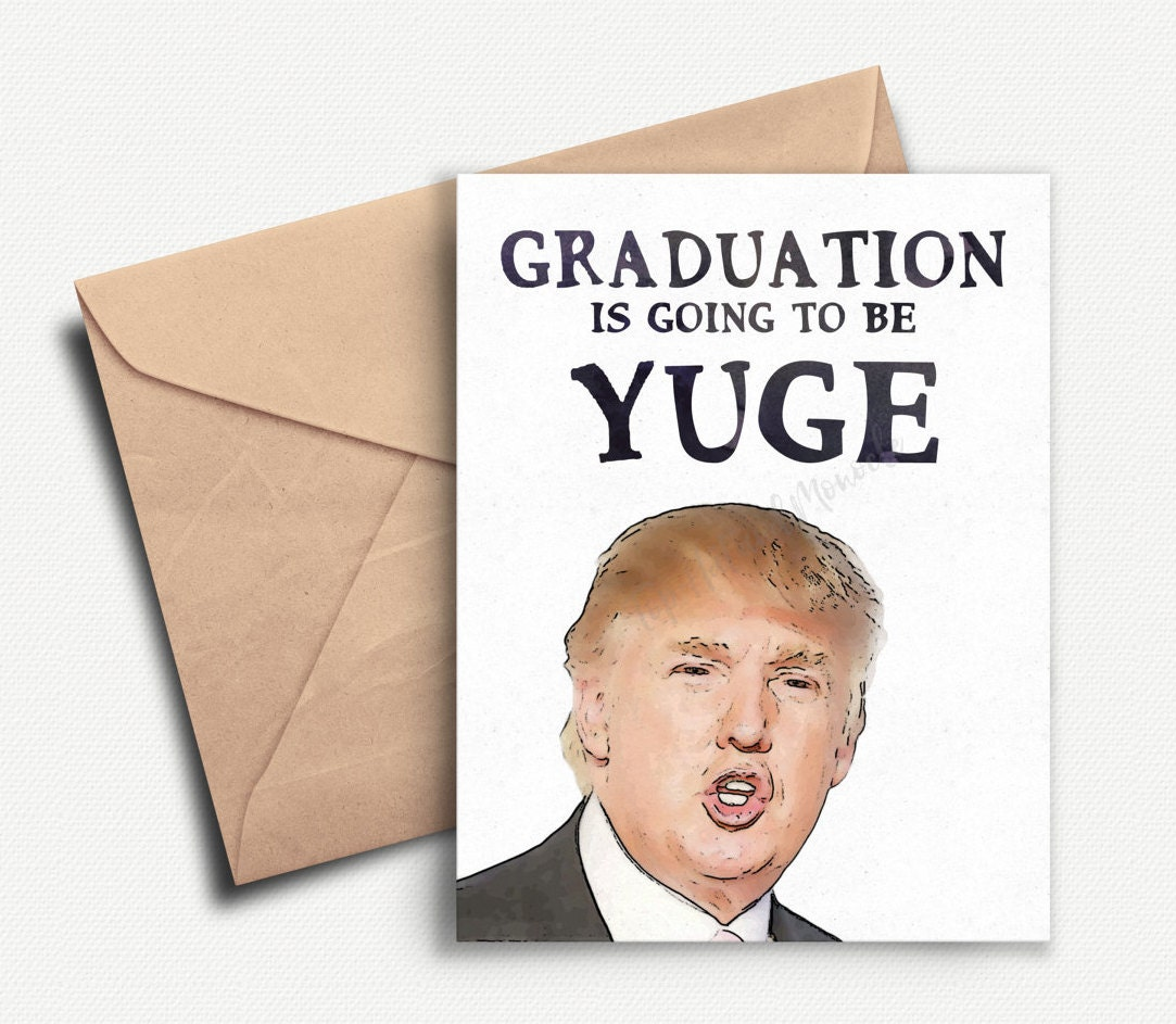 Funny Graduation Card Donald Trump Graduation Gift – Funny Graduation Invitation