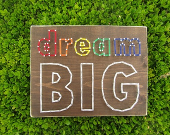 dream BIG String Art *Made-to-Order*