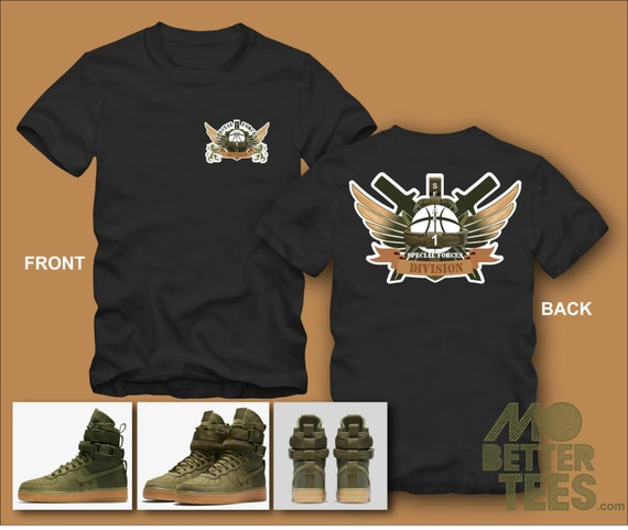 T-Shirt By MoBetterTees made to match NIKE SF-AF1 faded-olive-gum-light-brown Air Force 1