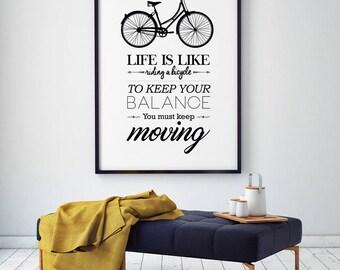 Quote print,  inspirational art, digital wall art, Cycling print, motivational art, Bicycle print, bike poster, bike wall art, bike print