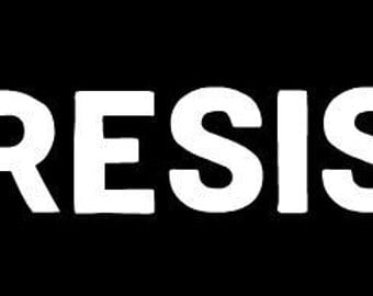 Vinyl Decal - #RESIST - 6""