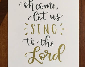 Oh Come Let Us Sing to the Lord