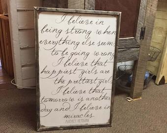 I believe, audrey hepburn, wooden distressed sign, framed, vintage white...