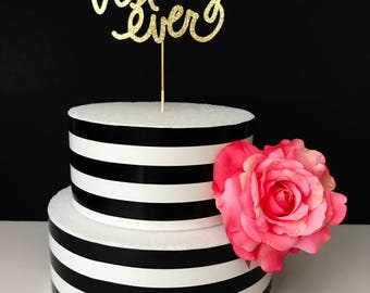 Best day ever cake topper, birthday cake topper, wedding cake topper, baby shower cake topper, bridal shower cake topper