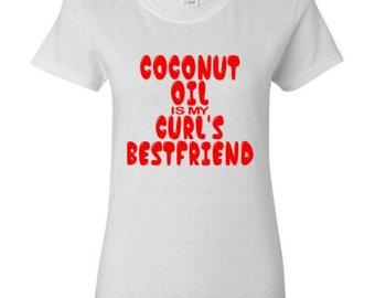 Natural Hair TShirt {Coconut is My Curls Friend} , Afro Shirt, Black Girl Magic , Don't Touch My Hair, Kinky Hair Shirt , Afro Clothing