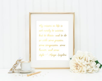 Gold Foil Print / Maya Angelou Quote / Inspirational Quotes / Gold Decor / Gold Wall Art / Inspirational Print / Gold Art / Wall Art / Decor