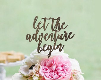 "Rustic ""let the adventure begin"" Wedding Cake Topper - Cake Toppers - Rustic Country Chic Wedding - Wedding Cake Topper - Beach Cake Topper"