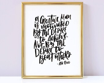 Creative Quote - Printable Lettering Quote in a brush style for creatives. Print, handlettering, ink, brush, wall art, decor.