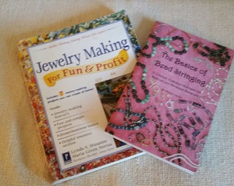 Lot of 2 Jewelry Making Books, Jewelery Making for Fun and Profit and Basics of Bead Stringing Book