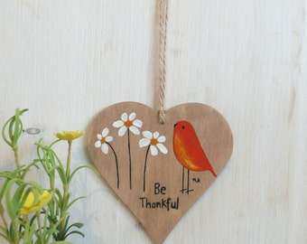 Be Thankful, Hand Painted Wooden Hanging Heart
