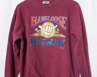 "Retro Hawaii Sweater, Womens ""Hang Loose"" Medium Large Hawaiian Sweatshirt,  Ladies Vintage Hawaiian Hippy Sweatshirt"