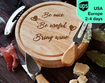 Be nice - Cheese board, Laser Engraved custom serving board