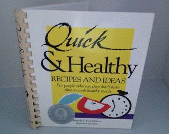 Vintage Cookbook - Quick & Healthy Recipes and Ideas Brenda J. Ponichtera 1994