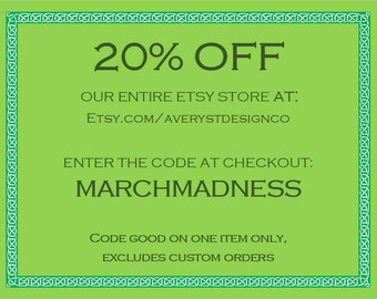 20% off of our entire store COUPON CODE