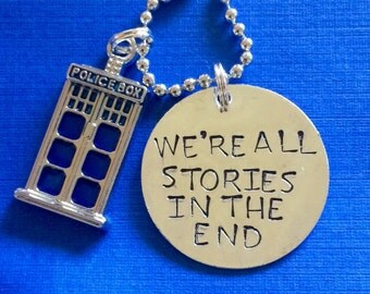 Doctor Who we're all stories in the end necklace