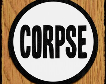 Corpse 70mm patch - corpse patch - horror patch - horror patches - punk patches - punk patch