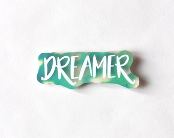 Dreamer sticker, Fun Cute Positive Laptop Sticker, Typography Illustration