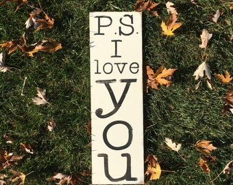 P.S. I love you sign | ps i love you | love sign | distressed | handmade sign | wall decor | wall art | i love you | wedding decor |
