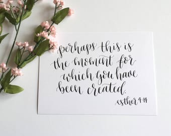 5x7 Calligraphy Print - Esther 4:14