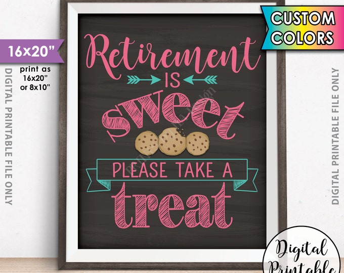 "Retirement Party Sign, Retirement is Sweet Please Take a Treat Cookie Sign, Sweet Retirement, Custom Color 16x20"" Chalkboard Style Printable"