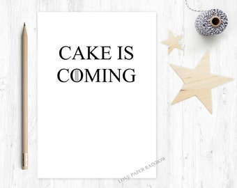 game of thrones birthday card, cake is coming, cake birthday card, funny birthday card, jon snow birthday card, winter is coming