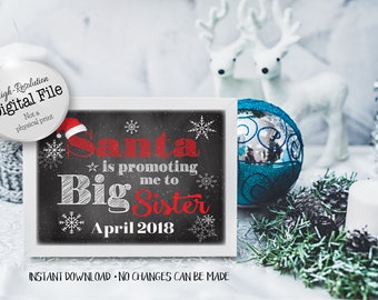 Santa Is Promoting Me, Big Sister Sign, New Baby Announcement, Pregnancy Announcement, April 2018, Instant Download, Digital Files
