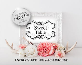 Sweet Table Sign, Wedding Signs, Party Signs, Wedding/Party Decor, 5x7/8x10, Instant Download, Digital Files