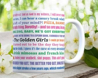 Coffee Mug The Golden Girls Funny Quotes Mug