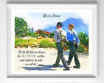 Life of a PIONEER | Song 140 | JW | Jehovah | SKE | Digital Print | Gift | 0079