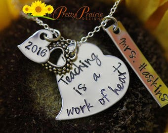 Stainless Steel Teacher's Heart Necklace - Teaching is a Work of Heart - Personalized Teacher's Appreciation Gift - Teachers Necklace