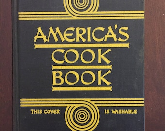 America's Cook Book, vintage 1938 cookbook compiled by New York Herald Tribune Home Institute