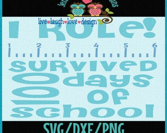 I rule - survived 100 days of school - ruler -  SVG/DXF/PNG- kids Cricut, Studio Cutable file