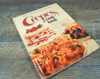 Vintage Better Homes and Gardens Crepes Cookbook / Retro Cookbook / Mid Century Kitchen Decor / Crepe / Vintage Recipe Book / Hardback